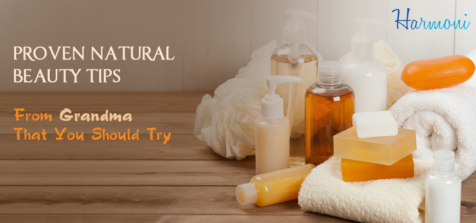 5 Proven Natural Beauty Tips From Grandma That You Should Try