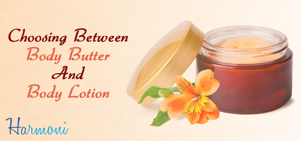 Choosing Between Body Butter and Body Lotion